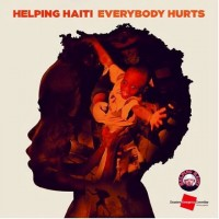Everybody Hurts + We Are The World = Haiti relief